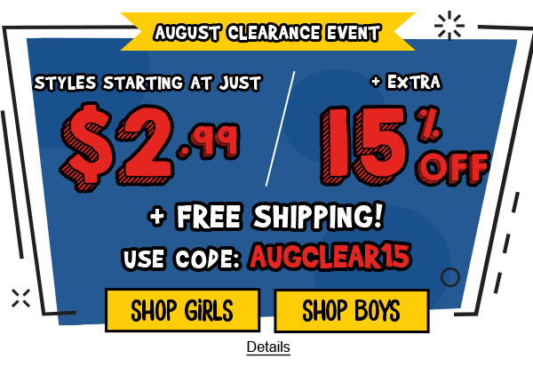 August Clearance Event. Styles Starting At Just $2.99 + Extra 15% Off + Free Shipping. Use code: AUGCLEAR15. Expires 8/16/2020, 11:59 PM PST.