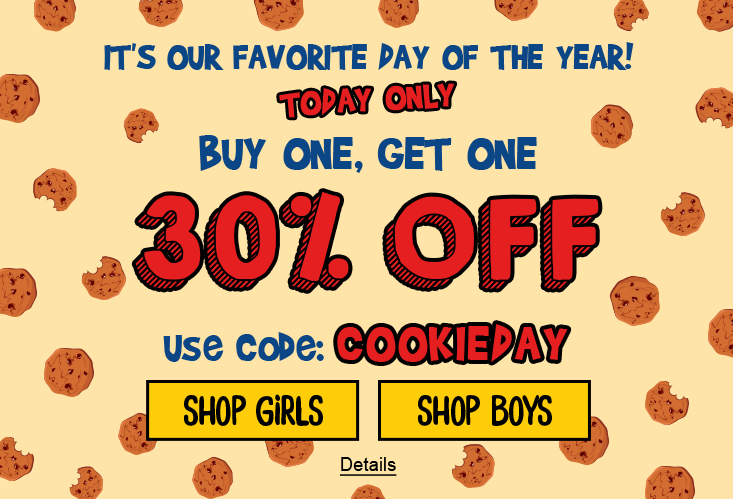 It's Our Favorite Day Of The Year. Today Only. Buy One, Get One 30% Off. Use code: COOKIEDAY. Expires 12/4/2020, 11:59 PM PST.