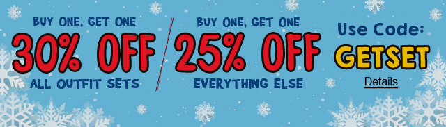 For A Limited Time Only. Buy One, Get One 30% Off All Outfit Sets / Buy One, Get One 25% Off Everything Else. Use code: GETSET. Expires 1/21/2021, 11:59 PM PST.