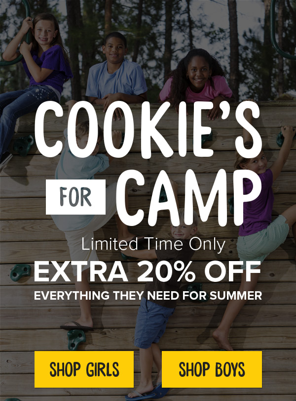 e6204d9169675 Cookie's for Camp, Limited Time Only. Extra 20% off everything thing they  need. Clearance Image