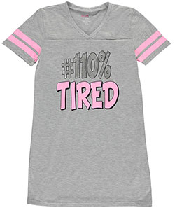 "Delia's Big Girls' ""100% Tired"" Nightgown (Sizes 7 – 16) - CookiesKids.com"